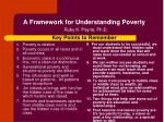 a framework for understanding poverty ruby k payne ph d key points to remember