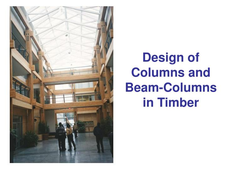 design of columns and beam columns in timber n.