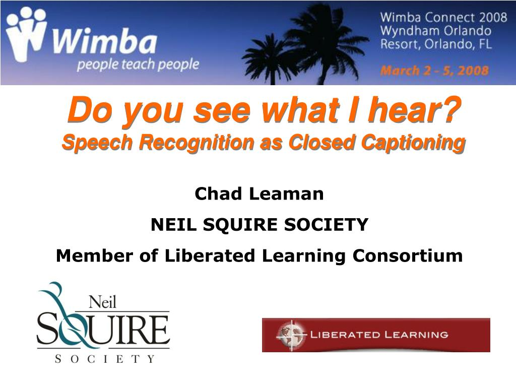 do you see what i hear speech recognition as closed captioning l.