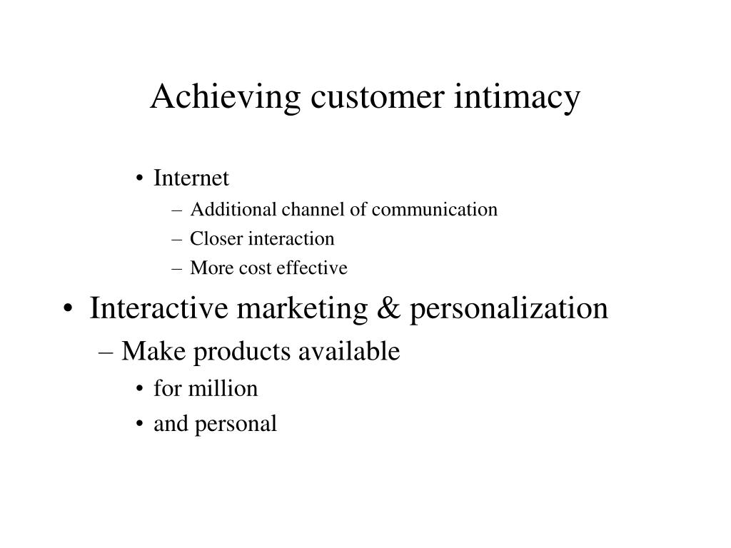 Achieving customer intimacy