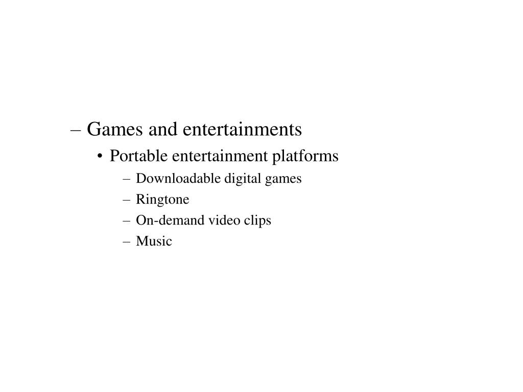 Games and entertainments