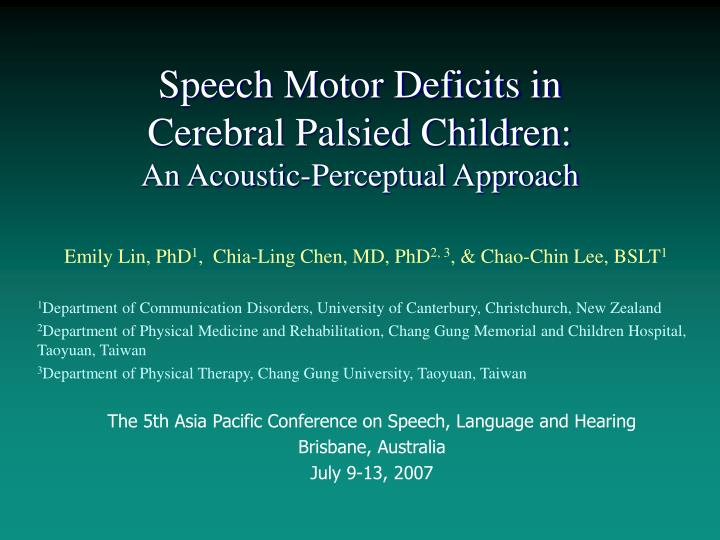 speech motor deficits in cerebral palsied children an acoustic perceptual approach n.