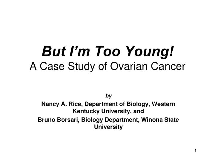 patient case study ovarian cancer A case study on ovarian cancer ovarian cyst itinerary itinerary job description  personal data of client ` ` ` ` ` ` ` ` ` patient: case # 09091009 address.