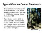 typical ovarian cancer treatments