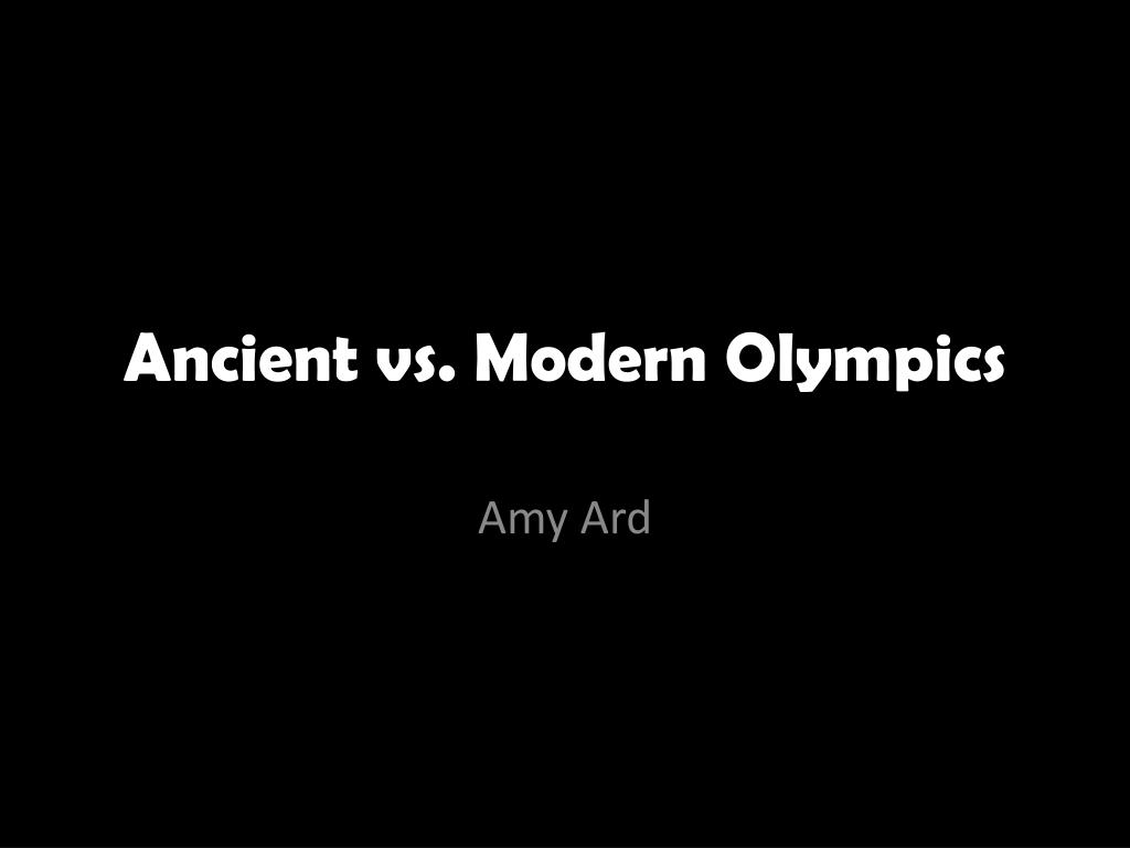 ancient vs modern olympics l.