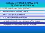 causas y factores del tratamiento antibi tico inapropiado