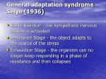 general adaptation syndrome selye 1936