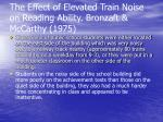 the effect of elevated train noise on reading ability bronzaft mccarthy 1975