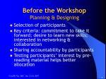 before the workshop planning designing