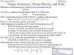 gauge invariance group theory and stuff