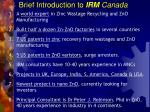 brief introduction to irm canada