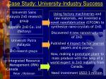 case study university industry success
