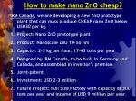 how to make nano zno cheap