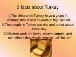 3 facts about turkey