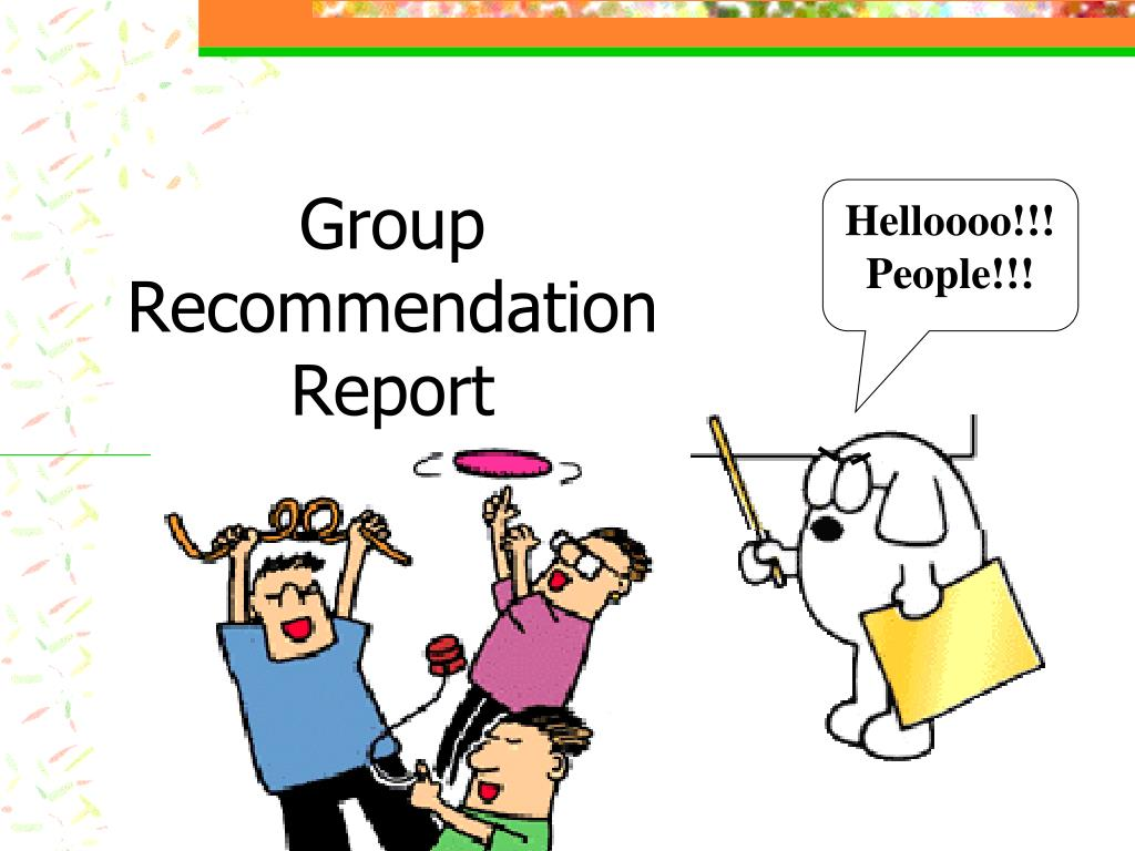 group recommendation report l.