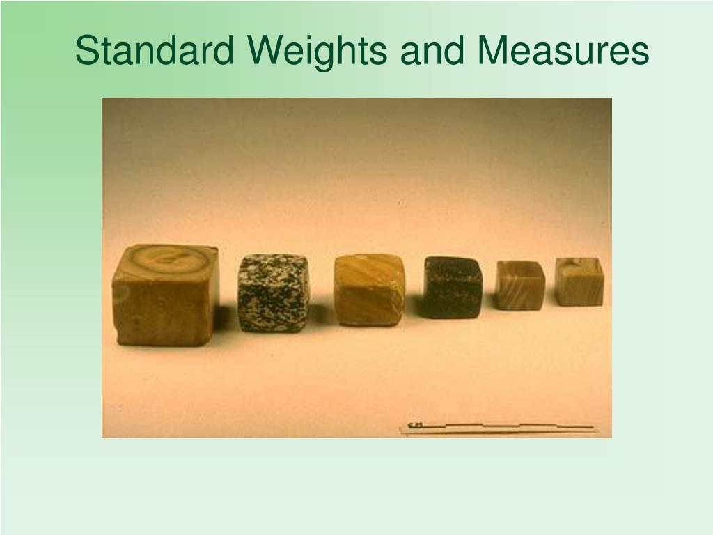 Standard Weights and Measures