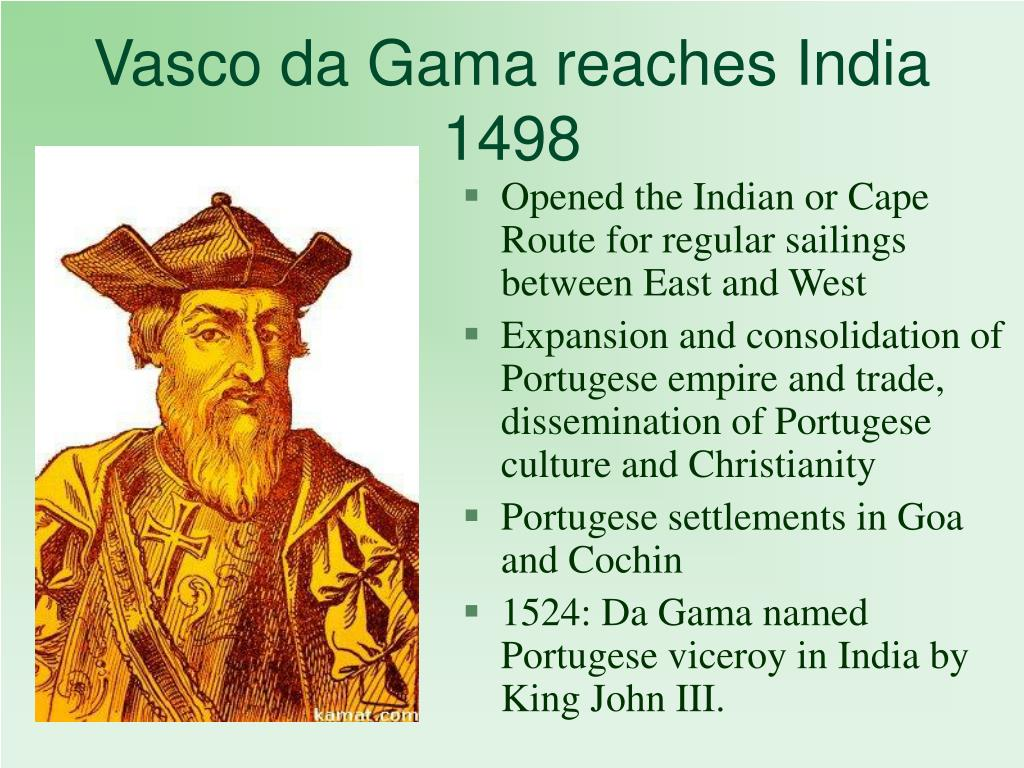 Vasco da Gama reaches India 1498