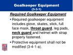 goalkeeper equipment 3 3 1