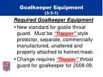 goalkeeper equipment 3 3 15