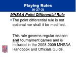 playing rules 6 27 319