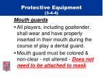 protective equipment 3 4 4