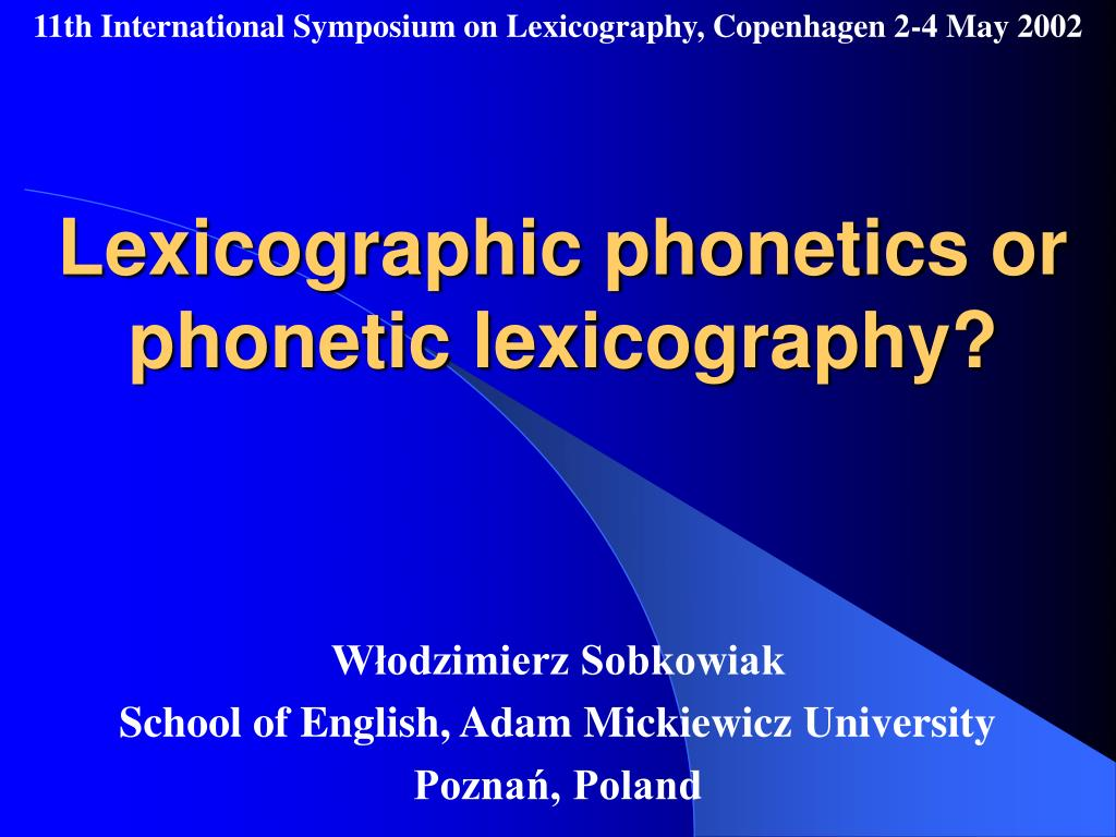 lexicographic phonetics or phonetic lexicography l.