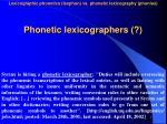 phonetic lexicographers