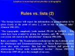 rules vs l ists 2