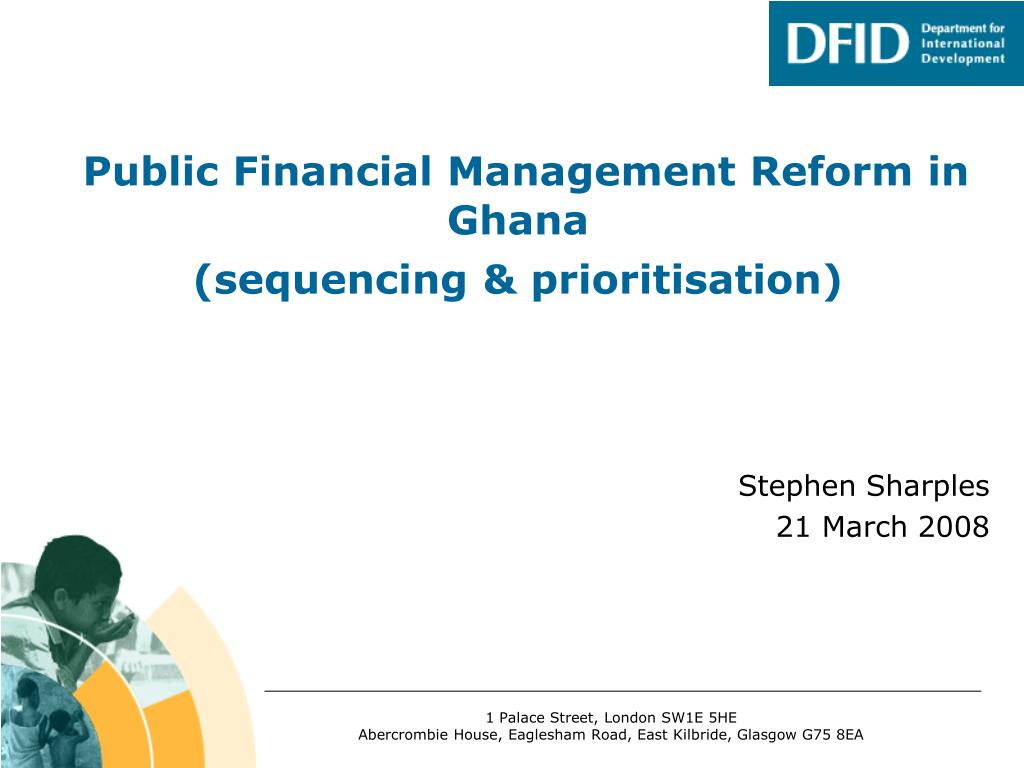 public financial management reform in ghana sequencing prioritisation l.