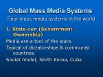 global mass media systems four mass media systems in the world