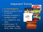 important trends2