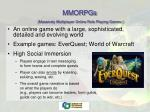 mmorpgs massively multiplayer online role playing games