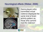 neurological effects weber 2006