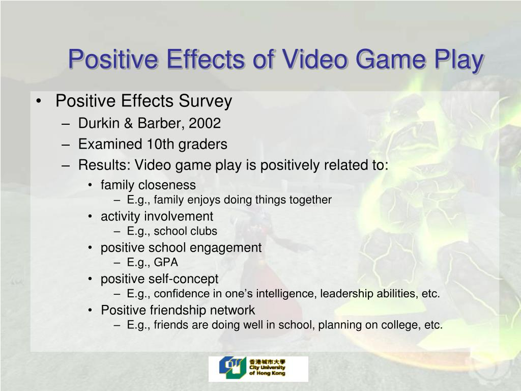 Positive Effects of Video Game Play