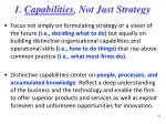 1 capabilities not just strategy