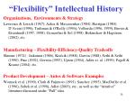 flexibility intellectual history