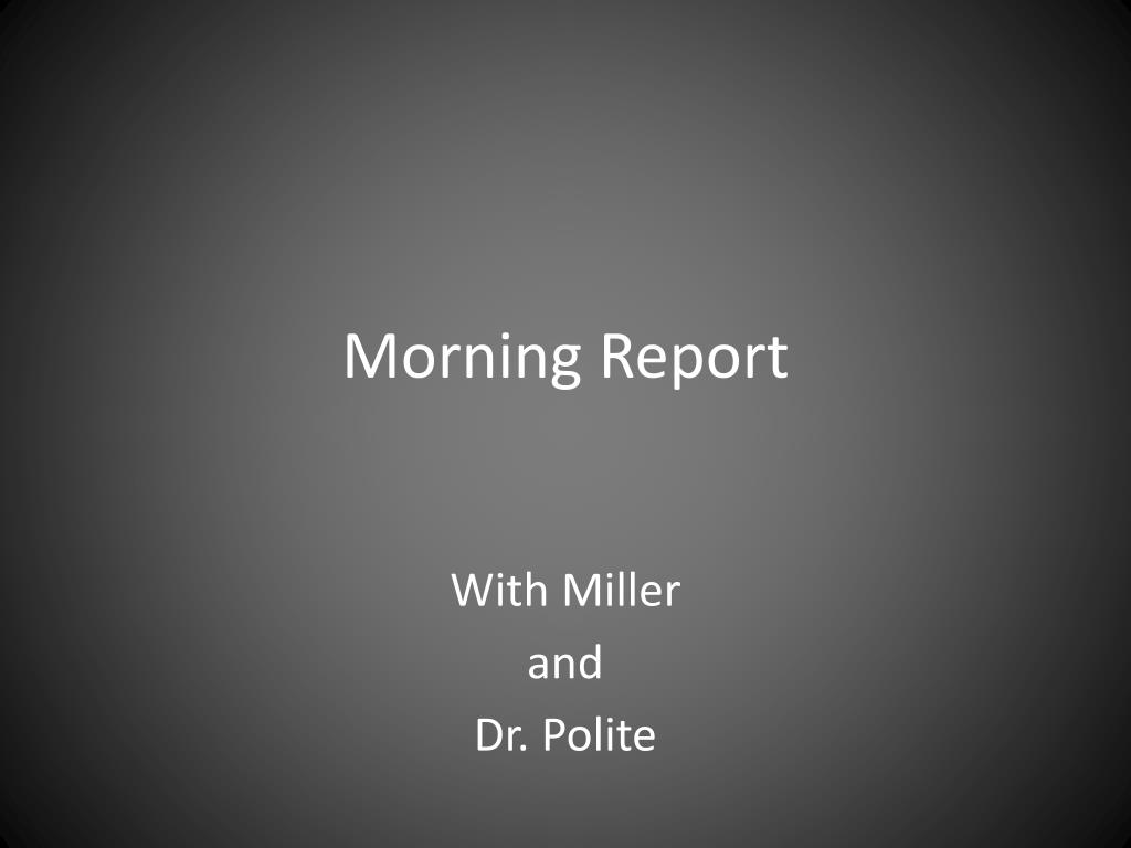 morning report l.