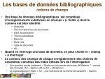 les bases de donn es bibliographiques notions de champs
