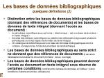 les bases de donn es bibliographiques quelques d finitions 2