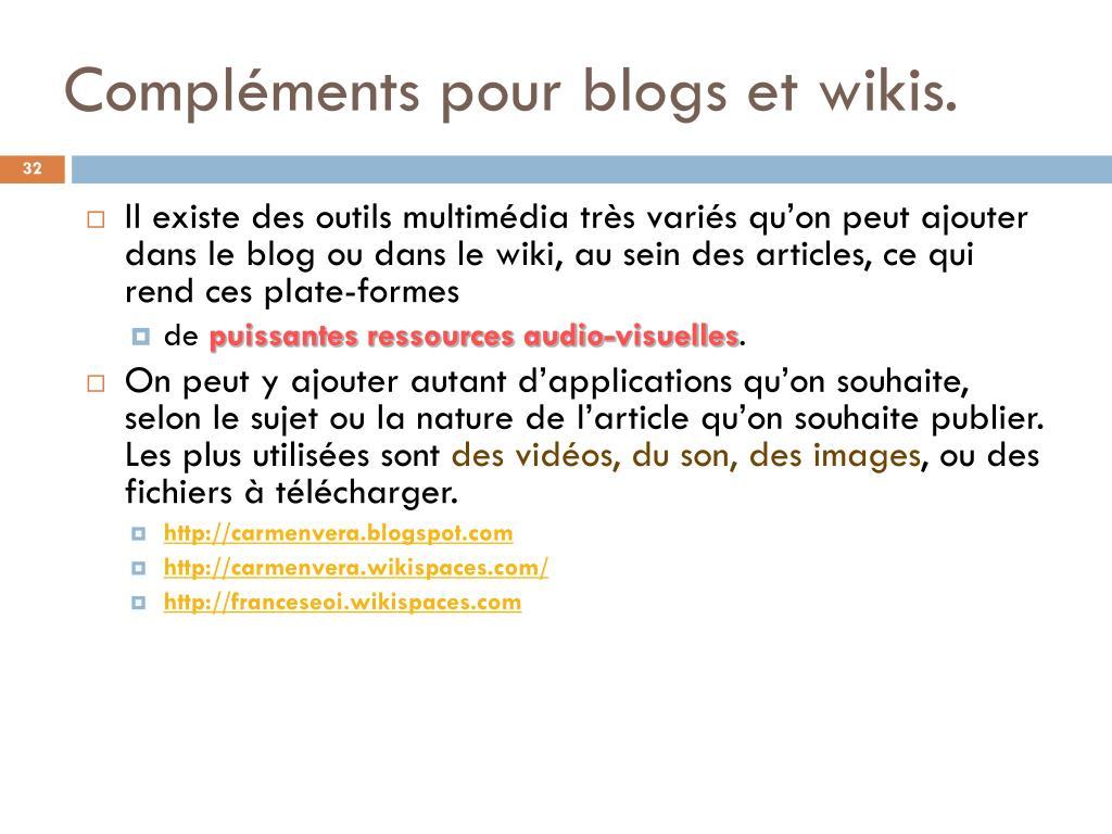 Compléments pour blogs et wikis.