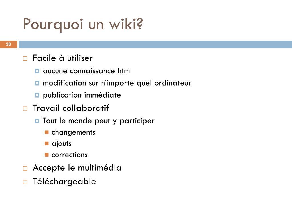 Pourquoi un wiki?