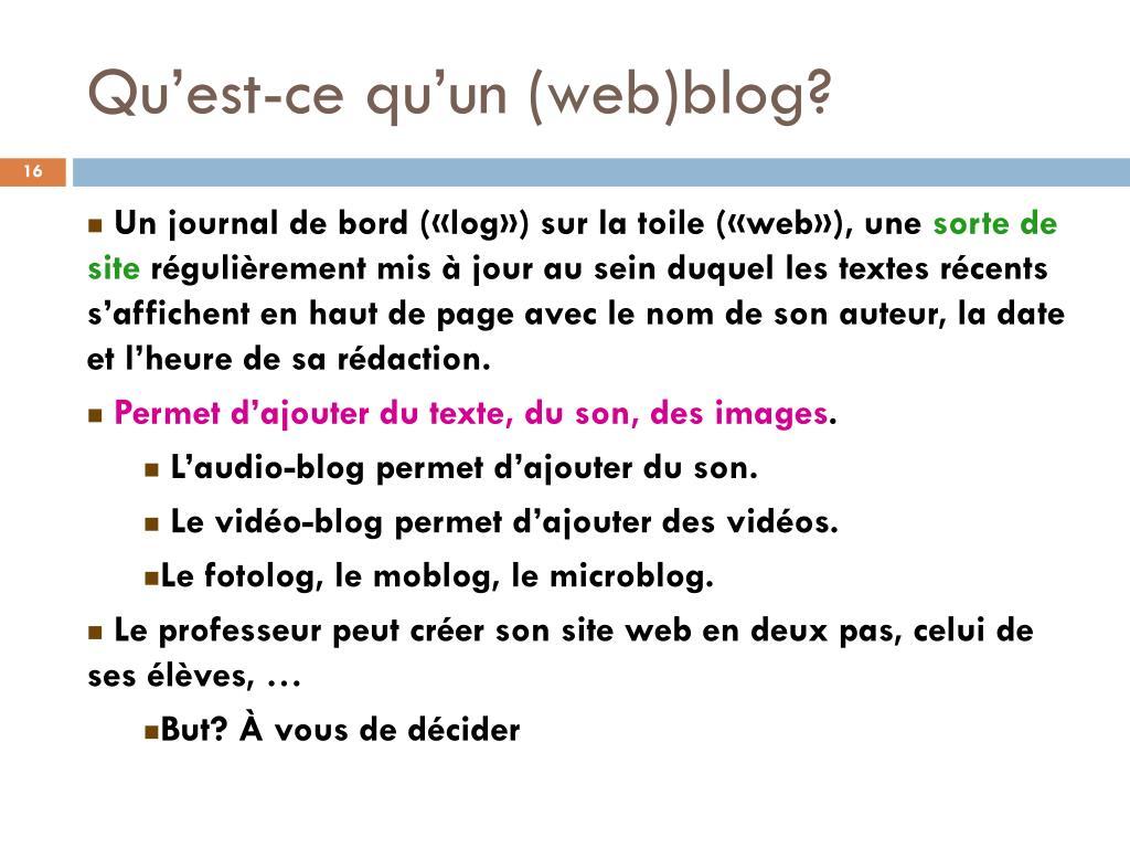 Qu'est-ce qu'un (web)blog?