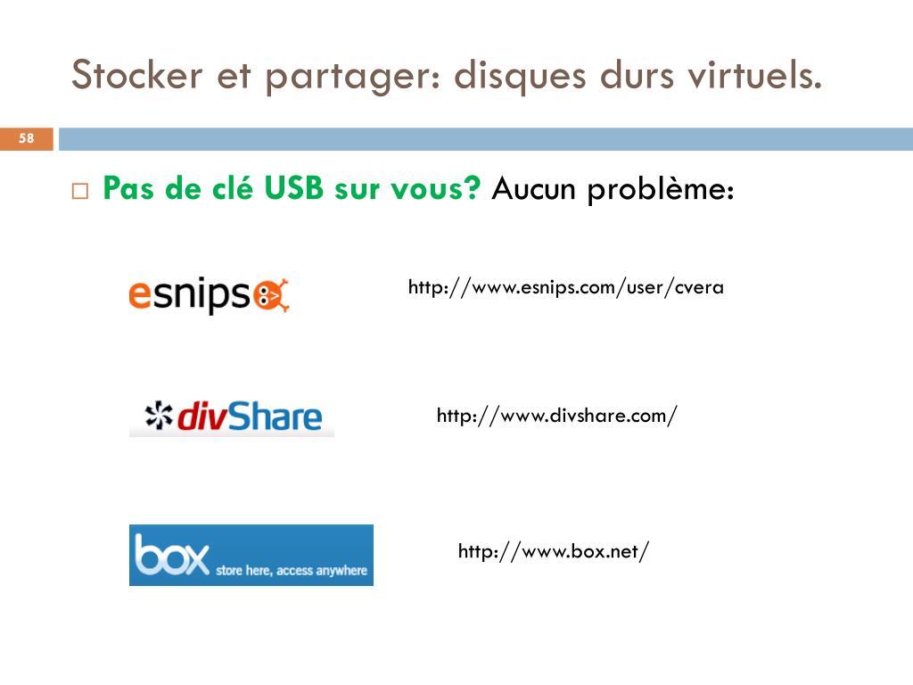 Stocker et partager: disques durs virtuels.