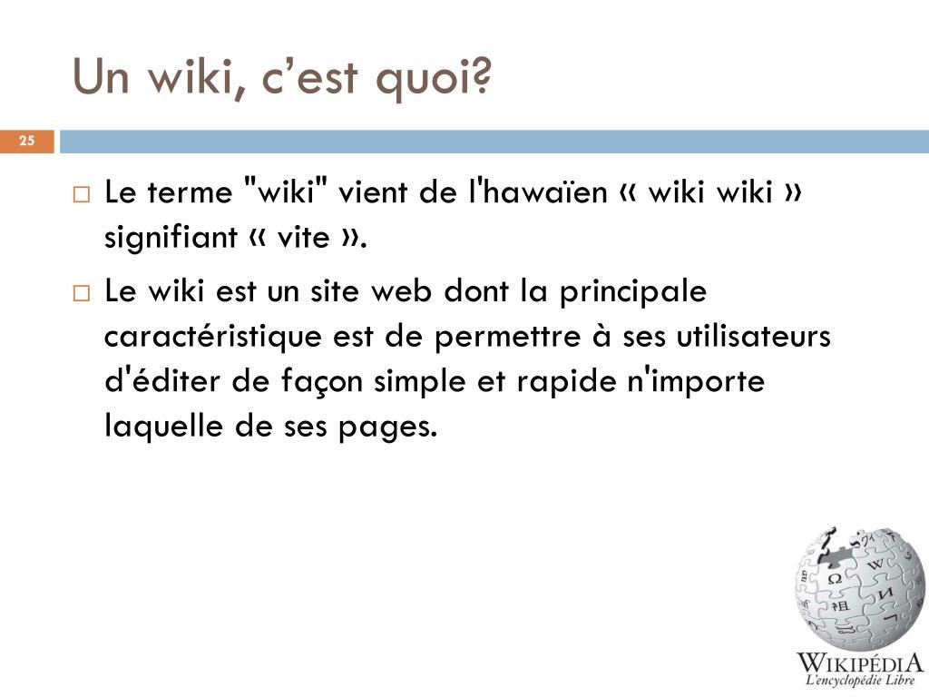 Un wiki, c'est quoi?