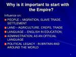 why is it important to start with the empire