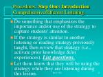 procedures step one introduction comprehensive efferent listening