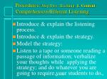 procedures step two teaching 1 content comprehensive efferent listening