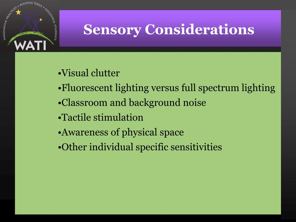 Sensory Considerations