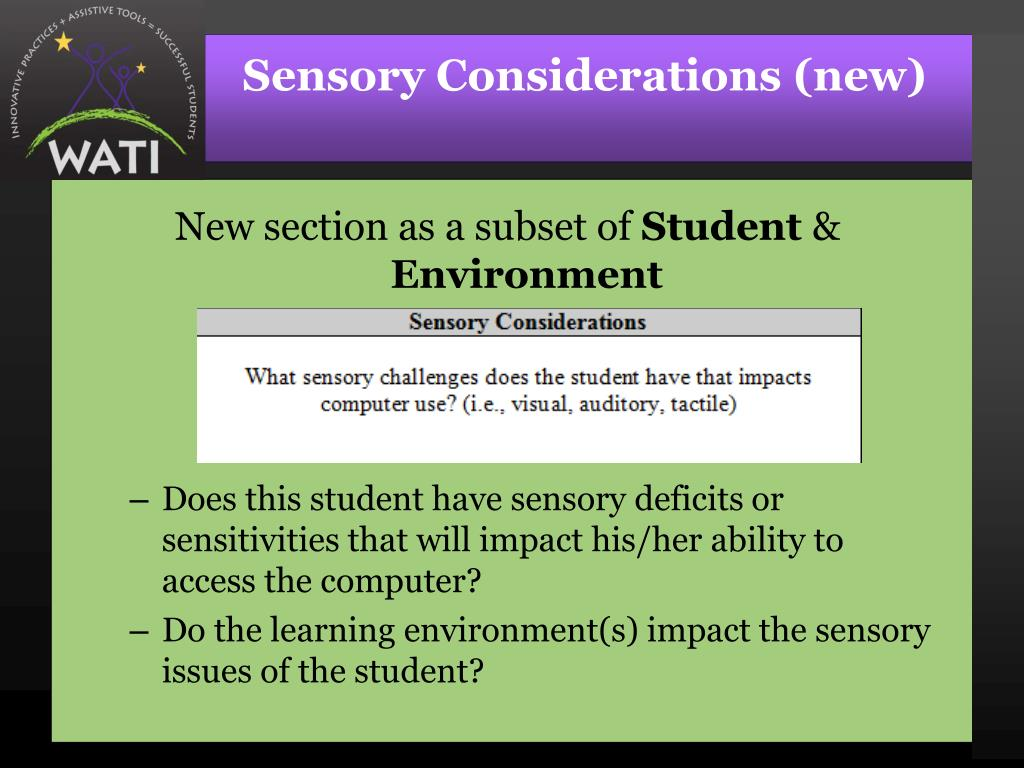 Sensory Considerations (new)