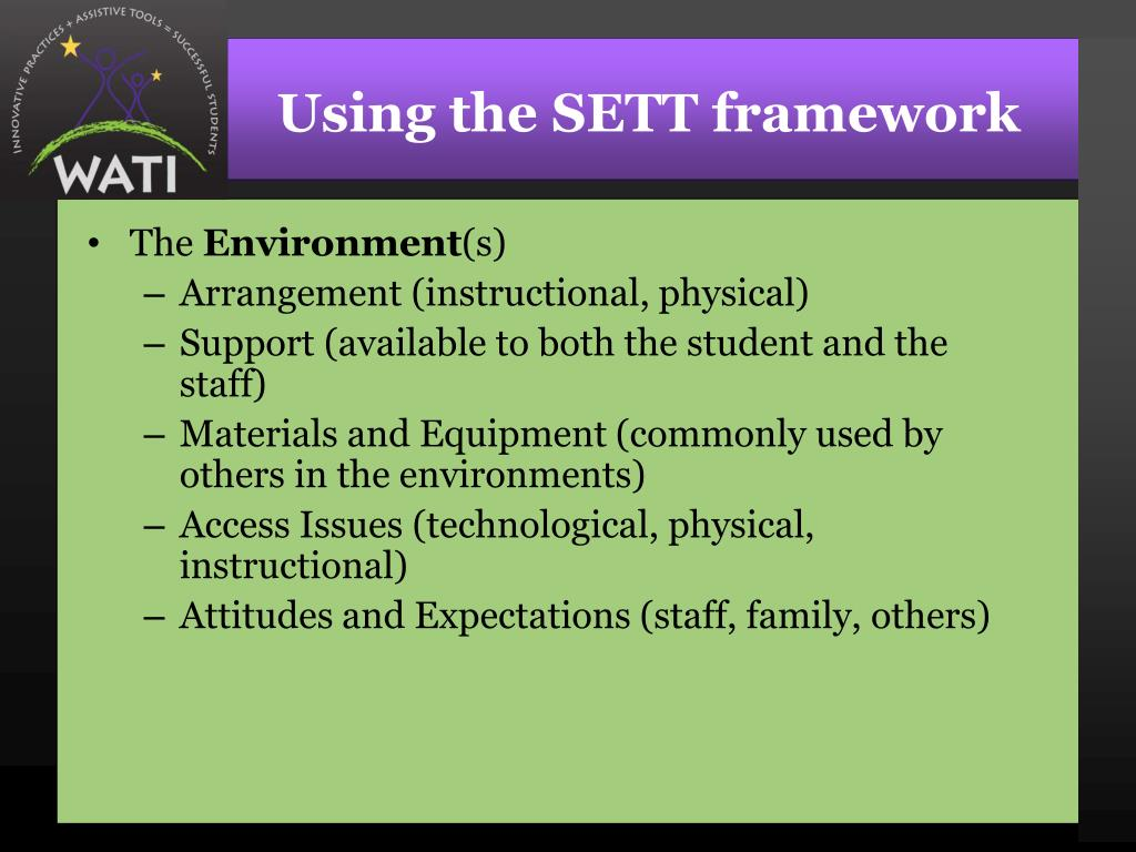 Using the SETT framework
